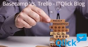 Basecamp Vs. Trello Project Management Software
