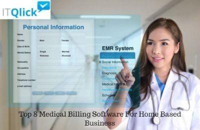 Top 8 Medical Billing Software For Home Based Business