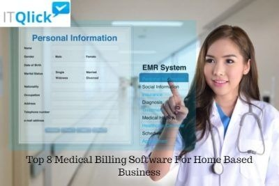 Top 8 Medical Billing Software For Home Based Business